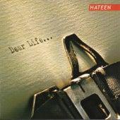 Dear Life de Hateen