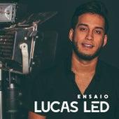 Ensaio de Lucas Led