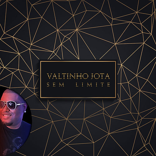 Sem Limite by Valtinho Jota