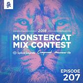 207 - Monstercat: Call of the Wild (MMC18 - Week 1) by Monstercat