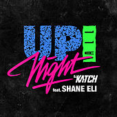 Up All Night von DJ Katch