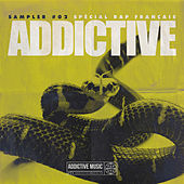 Sampler Addictive #02 Spécial rap français de Various Artists