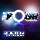 I Don't F**k With You (The Four Performance) by Sharaya J