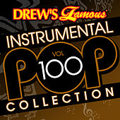 Drew's Famous Instrumental Pop Collection (Vol. 100) de The Hit Crew(1)