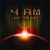 Light from Light de 4am