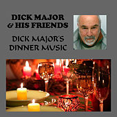 Dick Major's Dinner Music de Dick Major
