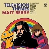 Television Themes by Matt Berry