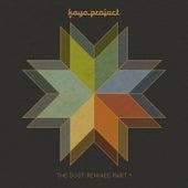 The Dust Remixes, Pt, 1 de Kaya Project