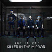 Killer In The Mirror de Set It Off