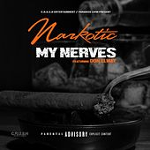 My Nerves (feat. Don Elway) by Narkotic