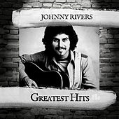 Greatest Hits by Johnny Rivers