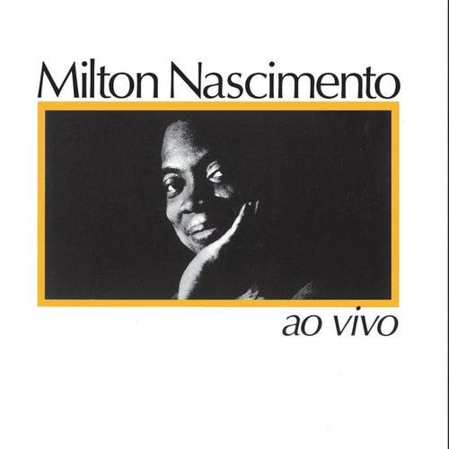 Milton Nascimento Ao Vivo by Milton Nascimento