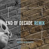 End of Decade (Remix) by Butch