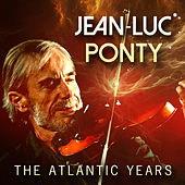 The Atlantic Years by Jean-Luc Ponty