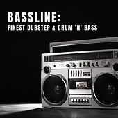 Bassline: Finest Dubstep & Drum 'n' Bass von Various Artists