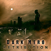Dark Hero: Retribution von Immediate Music