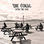 After the Fair by The Coral