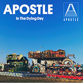 In the Dying Day by Apostle
