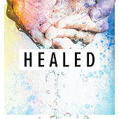 Healed by Various Artists