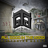 All Good in the Hood von Gonzo The Great