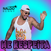 Me Respeita von Naldo Benny