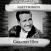 Greatest Hits by Marty Robbins