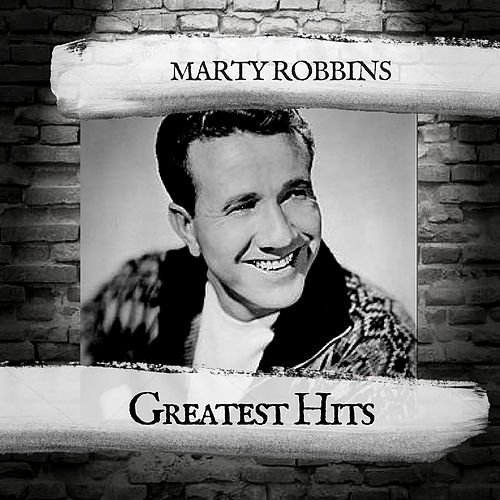 Greatest Hits von Marty Robbins
