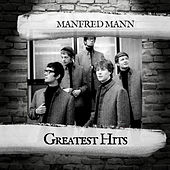 Greatest Hits by Manfred Mann