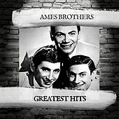 Greatest Hits de The Ames Brothers