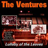 Lullaby of the Leaves by The Ventures