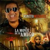 La Movie de Su Amigo de Kinito Méndez