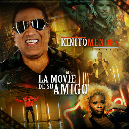 La Movie de Su Amigo by Kinito Méndez