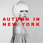 Autumn in New York by Various Artists