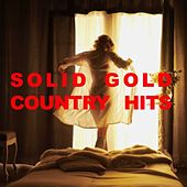 Solid Gold Country Hits by Various Artists