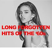 Long Forgotten Hits of the '60s by Various Artists