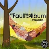 Zu faul für ein Album von Various Artists