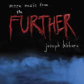 more music from the Further by Joseph Bishara