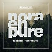 Trailblazer - The Remixes von Nora En Pure