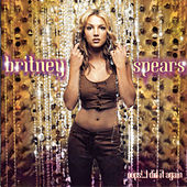 Oops!...I Did It Again de Britney Spears