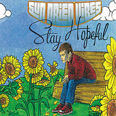 Stay Hopeful by Sun-Dried Vibes
