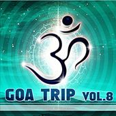 GOA Trip, Vol. 8 by Various Artists