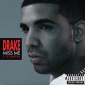 Miss Me by Drake