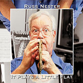 It Plays a Little Flat by Russ Nester