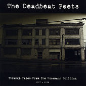 Strange Tales from the Hussmann Building (2007-2014) by Deadbeat Poets