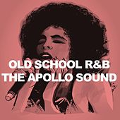 Old School R&B: The Apollo Sound by Various Artists
