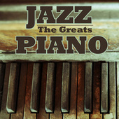 Jazz Piano - The Greats von Various Artists