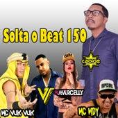 Solta o Beat 150 de DJ Cabide