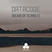Decade Of Techno V1 - EP von Various Artists