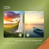 Wellness & Entspannung, Vol. 5 & 6 - Gemafreie Entspannungsmusik für Meditation und Tiefenentspannung (Gemafrei / Royalty Free Music) di Ronny Matthes