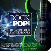 Rock & Pop Hits Reloaded for Dancefloors von Various Artists